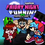 Super Friday Night Funkin Vs Minecraft